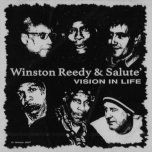 Vision In Life - Winston Reedy And Salute