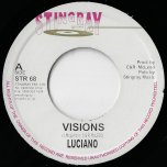 Visions / Peoples Choice Dub - Luciano
