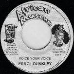 Voice Your Voice / Rhythm - Errol Dunkley