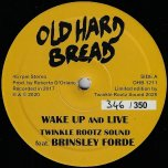 Wake Up And Live / Instrumental - Twinkle Rootz Sound Feat Brinsley Forde / Twinkle Rootz Sound
