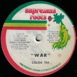 War / Wrong Fe Send Come - Cocoa Tea / Little John