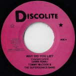 Why Did You Lie / Moody Ska - Dawn Penn / Tommy McCook And The Supersonics