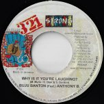 Why Is it Youre Laughing / Journalist Rhythm - Buju Banton Feat Anthony B