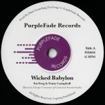 Wicked Babylon / Wicked Dub - Fat Frog And Natty Campbell