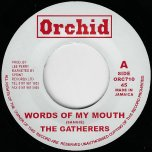 Words Of My Mouth / Word A Mouth Dub - The Gatherers / The Upsetters