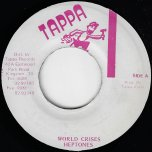 World Crisis / Tappa Rhythm - The Heptones