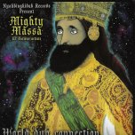 World Dub Connection - Mighty Massa Feat Fred Locks / Johnny Clarke / Prince Alla / Judah Eskender Tafari / Koko Vega / Monkey Khayam