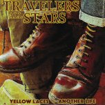 Yellow Laces / Another Life - Travellers All Stars