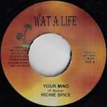 Your Mind / Organize Yuh Self - Richie Spice / Izana