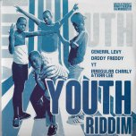 YOUTH RIDDIM Never Never / Dem No Real / Mission / Rat A Cut Bottle Melodica Extended - General Levy / Daddy Freddy / YT / Irregular Charly And Txar Lee